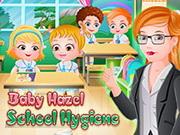 Baby Hazel School Hygiene